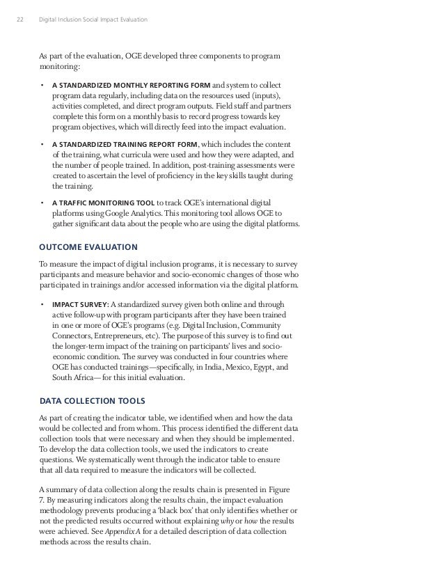 22 Digital Inclusion Social Impact Evaluation As part of the evaluation, OGE developed three components to program monitor...