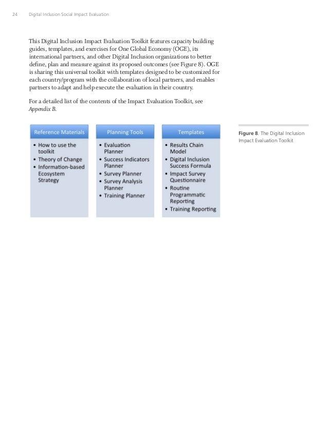 24 Digital Inclusion Social Impact Evaluation This Digital Inclusion Impact Evaluation Toolkit features capacity building ...