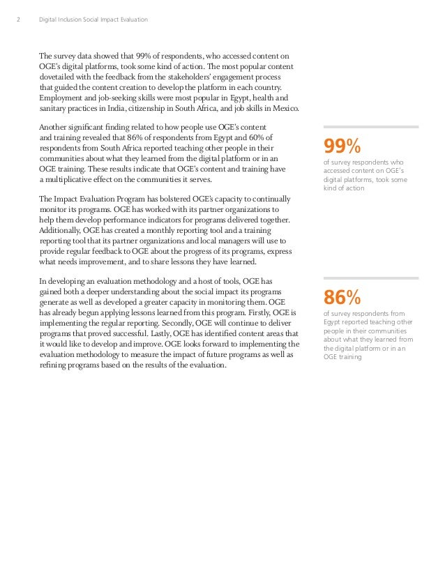 2 Digital Inclusion Social Impact Evaluation The survey data showed that 99% of respondents, who accessed content on OGE's...