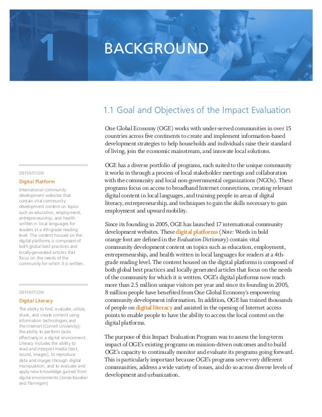 3 1.1 Goal and Objectives of the Impact Evaluation One Global Economy (OGE) works with under-served communities in over 15...