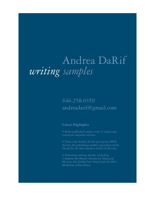 646.258.0359 andreadarif@gmail.com writing samples Andrea DaRif Career Highlights • Multi-published author, with 21 novels...