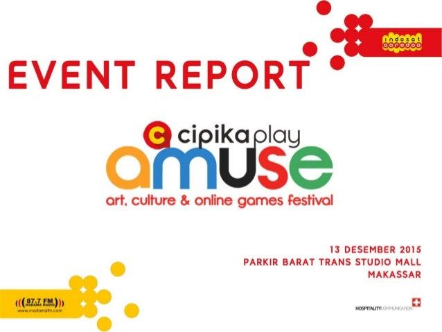 http://revi.us/event/cipika-play-amuse/ http://lintasterkini.com/11/12/2015/foto-konferensi-pers-peluncuran- cipika-play-a...