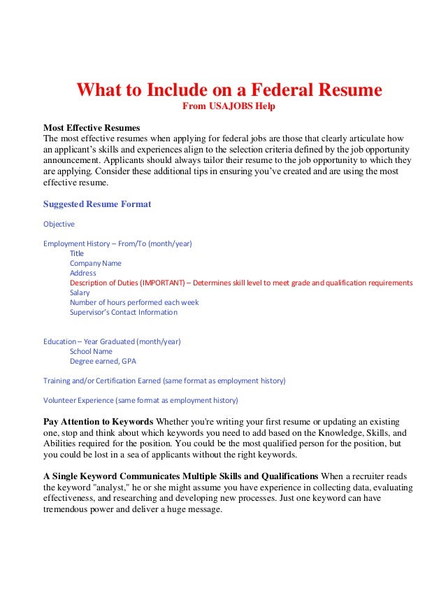 What to Include on a Federal Resume From USAJOBS Help Most Effective Resumes The most effective Study Job ...