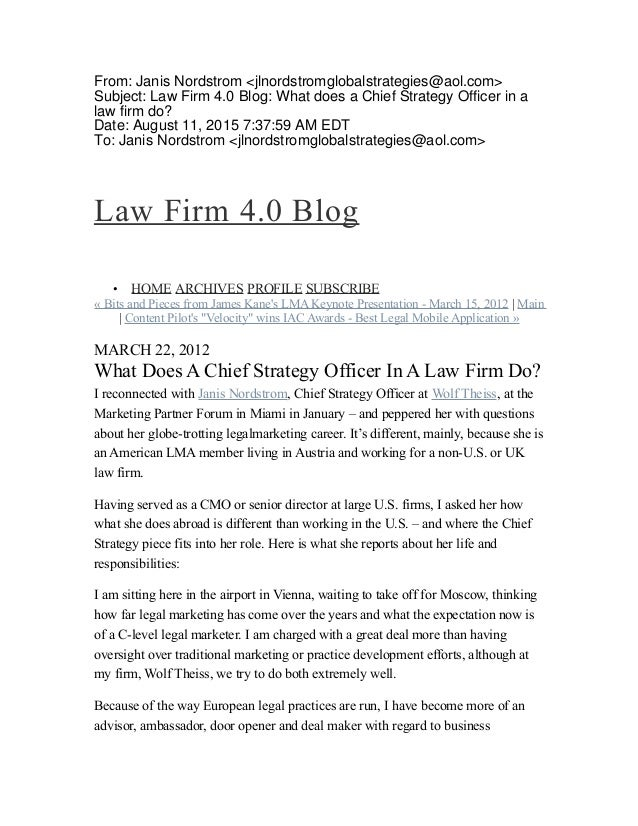 From: Janis Nordstrom <jlnordstromglobalstrategies@aol.com> Subject: Law Firm 4.0 Blog: What does a Chief Strategy Officer...