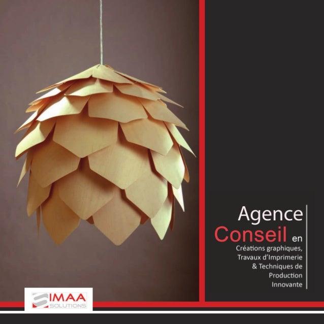 IMAA (Image MAnagement Agency) SOLUTIONS est une agence Conseil en créations graphiques, travaux d'imprimerie et technique...
