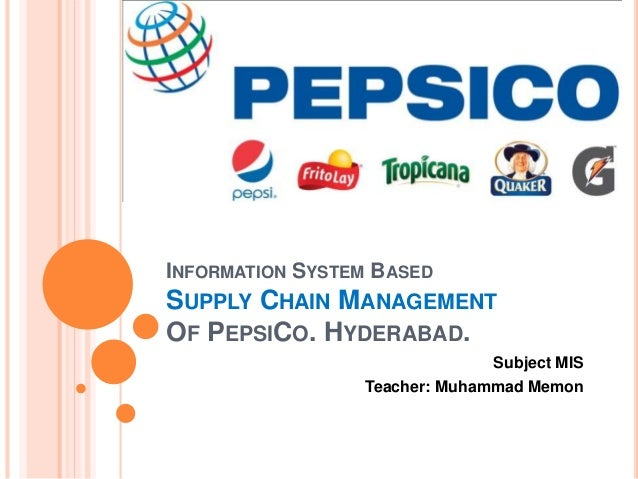 management information system of pepsi co Management information system in cocacola company information management system a project presented to the faculty of sti college global city in partial fulfillment of the requirements for the degree of bachelor of science in information technology by.