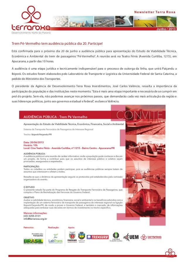 """Junho / 2013  1  Trem Pé-Vermelho tem audiência pública dia 20. Participe!  Econômica e Ambiental do trem de passageiros """"..."""