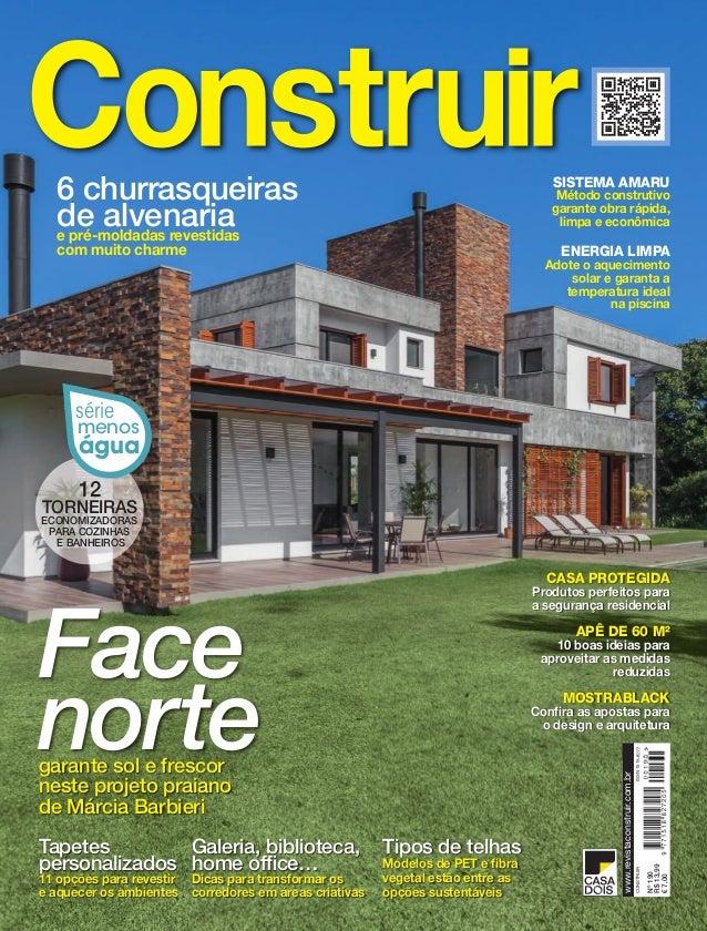 Construir•Número190www.revistaconstruir.com.br 12 ToRNeiRas ecoNoMizadoRas paRa coziNhas e BaNheiRos série menos água Face...