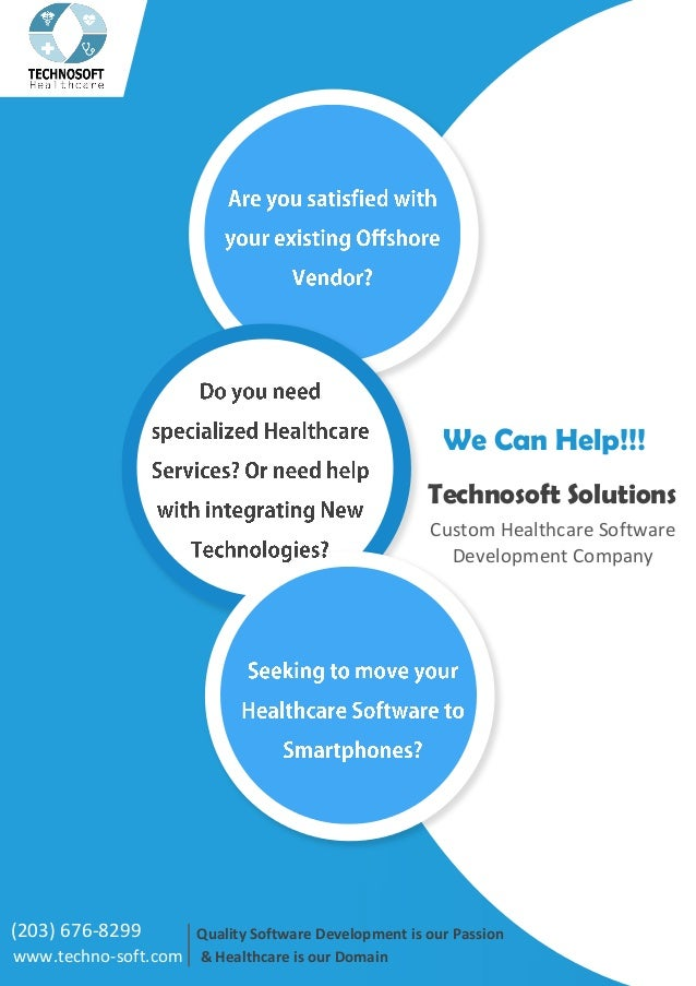 Quality Software Development is our Passion & Healthcare is our Domainwww.techno-soft.com Custom Healthcare Software Devel...