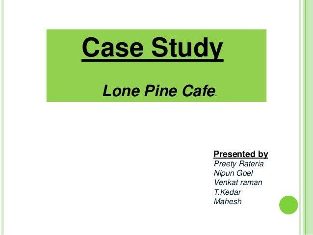 Lone Pine Cafe-Analysis