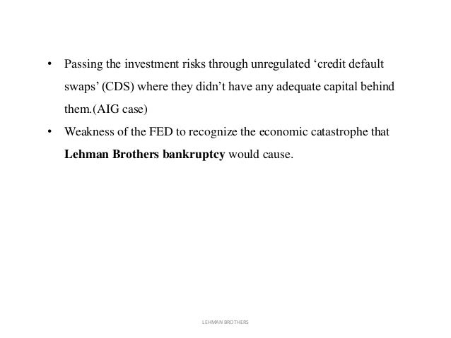 the reasons that caused lehman brothers to collapse Caused a meltdown of the financial system this paper looks at the  the reason for this is that when these losses become known, a general panic can be set off that goes well beyond the problem bank(s) anything may  the economic situation before the collapse of lehman brothers 20 of confidence , ) -: 20.
