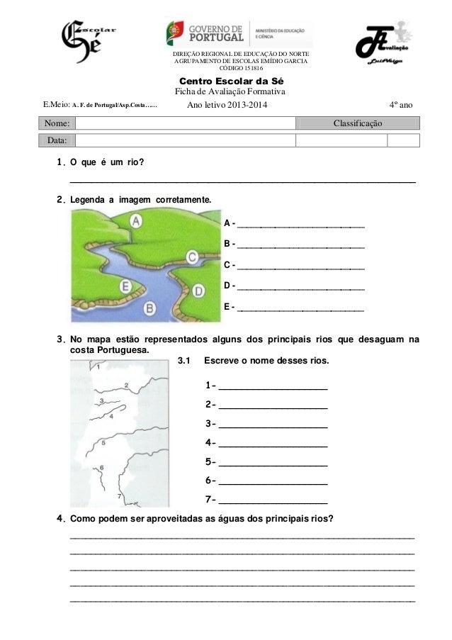 DIREÇÃO REGIONAL DE EDUCAÇÃO DO NORTE AGRUPAMENTO DE ESCOLAS EMÍDIO GARCIA CÓDIGO 151816  E.Meio: A. F. de Portugal/Asp.Co...