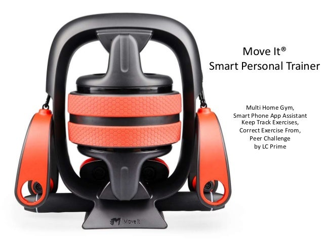 Multi home gym move it smart personal trainer smart phone app assiu