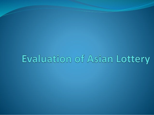 About Asian Lottery  A player chooses 3, 4 or 5 number combinations from 1-10. If the player 's numbers appeared exactly ...