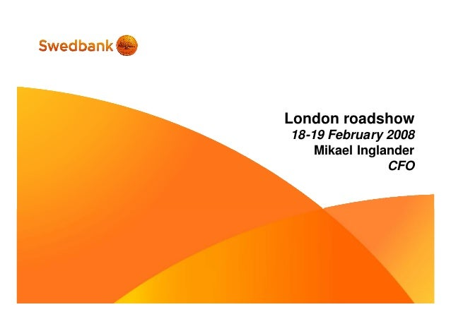 London roadshow 18-19 February 2008 Mikael Inglander CFO