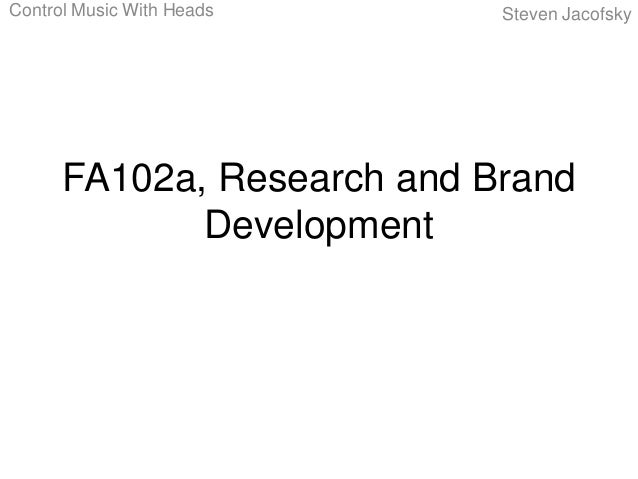 Control Music With Heads    Steven Jacofsky      FA102a, Research and Brand             Development