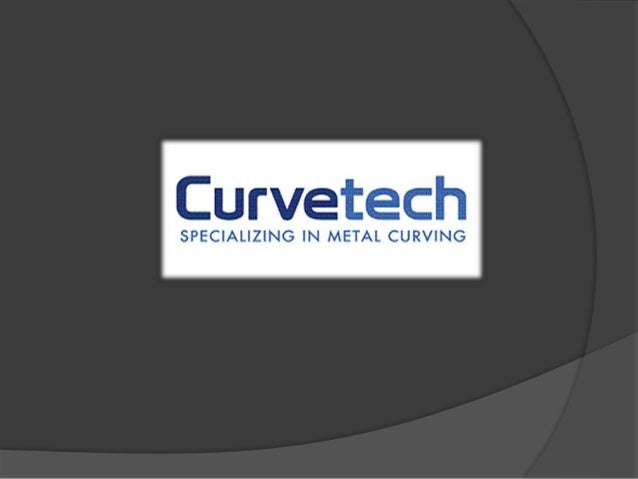 New Management - New Focus  Curvetech LLC. is under new management consisting of Industry veterans that have serviced bot...