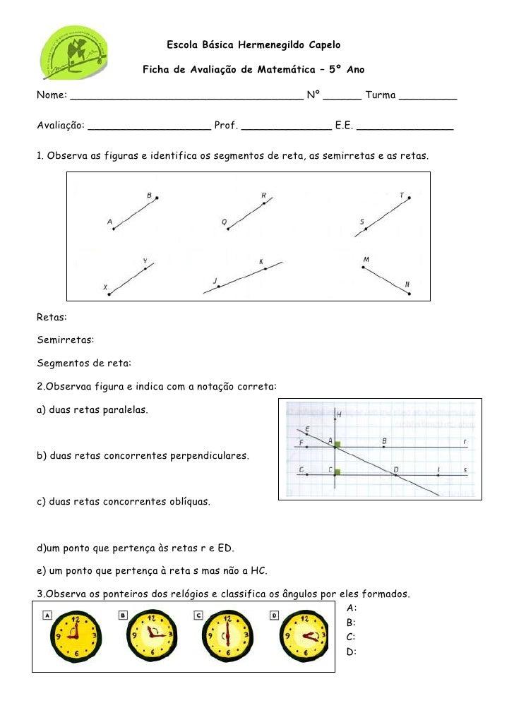 Escola Básica Hermenegildo Capelo                      Ficha de Avaliação de Matemática – 5º AnoNome: ____________________...