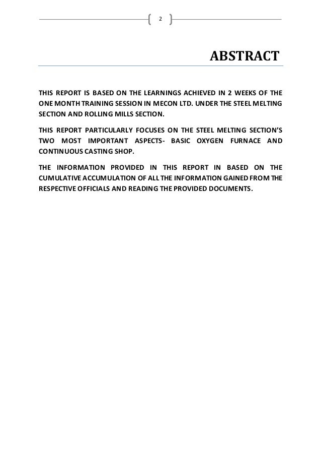 2 ABSTRACT THIS REPORT IS BASED ON THE LEARNINGS ACHIEVED IN 2 WEEKS OF THE ONEMONTH TRAINING SESSION IN MECON LTD. UNDER ...