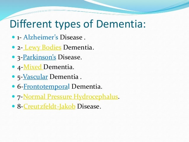 3. Different types of Dementia: ...
