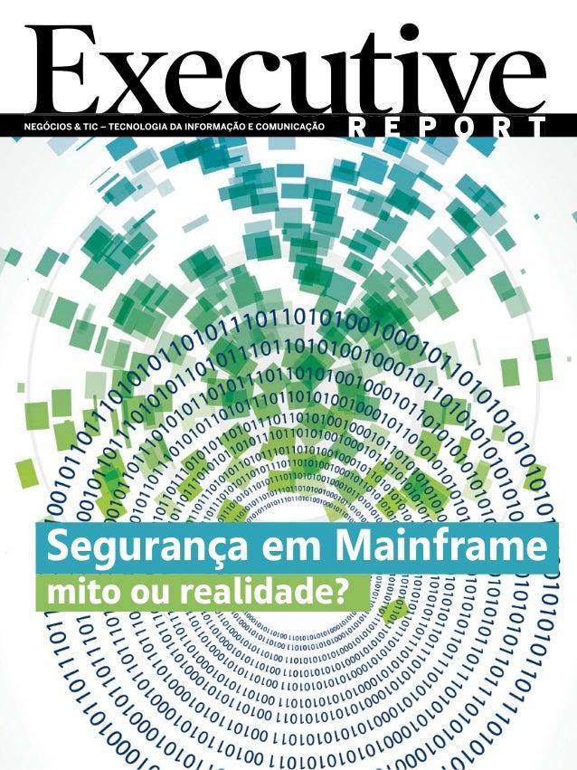 Segurança em Mainframe mito ou realidade?