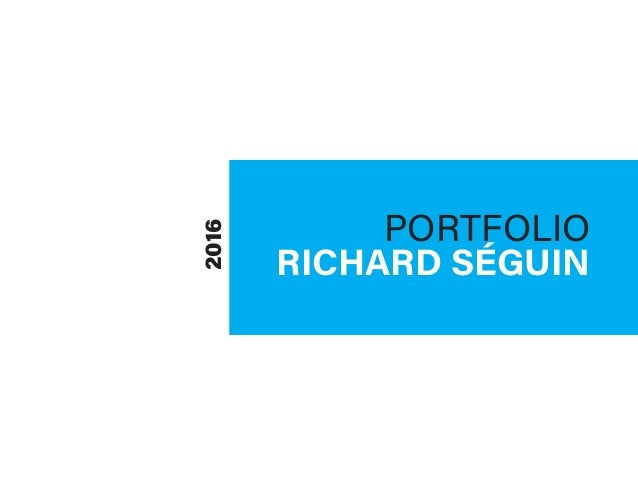 PORTFOLIO RICHARD SÉGUIN 2016