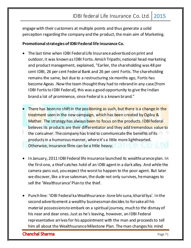 promotional strategies of idbi federal life insurance essay Abstract of the paper the paper deals with the study of the promotional strategies  of idbi federal life insurance co ltd vis-à-vis its various.