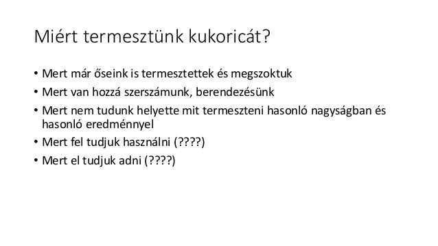 Fa6c55d609d06d88010bc63fa2f11a63 dr.szieberth denes_magyar_kukorica_klub Slide 3