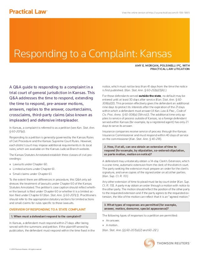 © 2014 Thomson Reuters. All rights reserved. A Q&A guide to responding to a complaint in a trial court of general jurisdic...