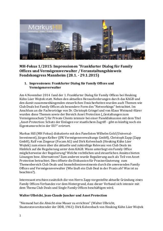 """1 MH-Fokus 1/2015: Impressionen """"Frankfurter Dialog für Family Offices und Vermögensverwalter / Veranstaltungshinweis Fond..."""
