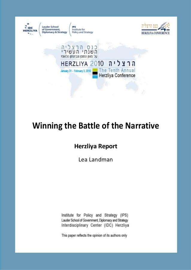 Winning the Battle of the Narrative Herzliya Report Lea Landman