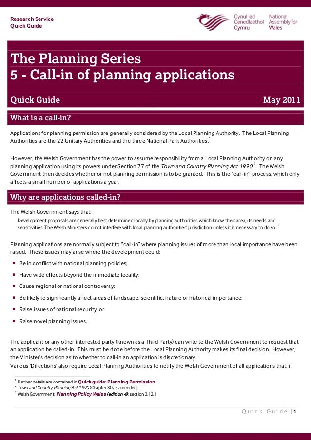 Research Service Quick Guide Q u i c k G u i d e   1 The Planning Series 5 - Call-in of planning applications Quick Guide ...