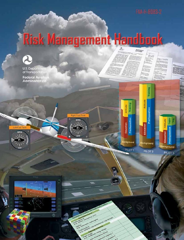 Risk Management Handbook              2009        U.S. Department of Transportation     FEDERAL AVIATION ADMINISTRATION   ...