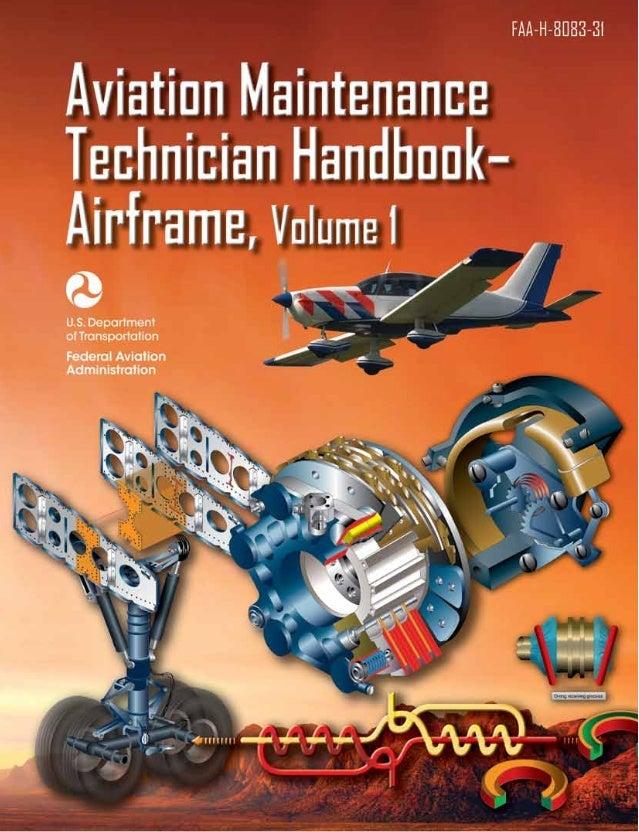 Aviation Maintenance Technician      Handbook—Airframe               Volume 1                   2012           U.S. Depart...