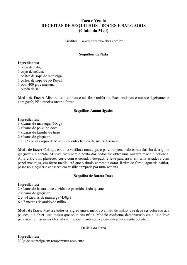 Faça e Venda RECEITAS DE SEQUILHOS - DOCES E SALGADOS (Clube da Mell) Créditos – www.bazardovalter.com.br Sequilhos de Nat...