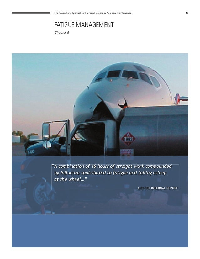 human factors in aircraft maintenance Ii managing human factors in aircraft maintenance through a performance excellence framework by adrian j xavier this graduate research project.