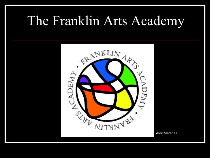 The Franklin Arts Academy Alec Marshall