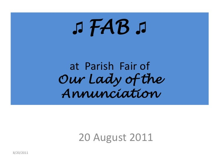 ♫ FAB ♫ at  Parish  Fair of Our Lady of the Annunciation <br />20 August 2011<br />8/20/2011<br />