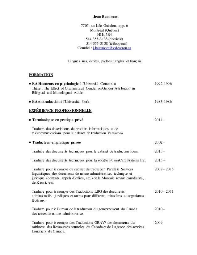 Jean Beaumont 7705, rue Léo-Guindon, app. 6 Montréal (Québec) H1K 5B4 514 355-3138 (domicile) 514 355-3138 (télécopieur) C...