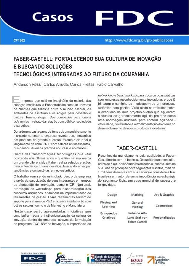 Gestão Estratégica do Suprimento e o Impacto noDesempenho das Empresas BrasileirasFaber-Castell: fortalecendo sua cultura ...