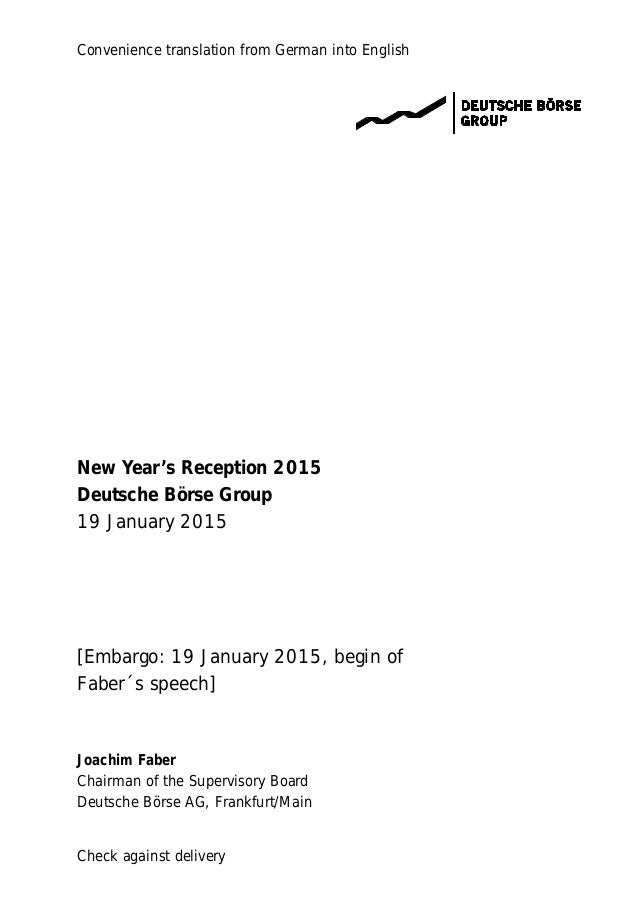 Convenience translation from German into English Check against delivery New Year's Reception 2015 Deutsche Börse Group 19 ...