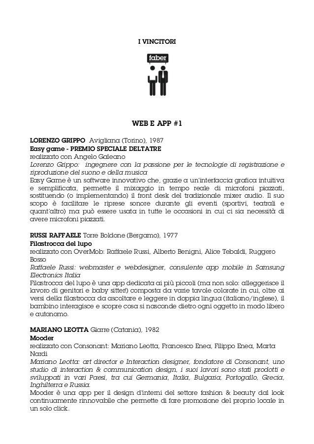I VINCITORIWEB E APP #1LORENZO GRIPPO Avigliana (Torino), 1987Easy game - PREMIO SPECIALE DELTATRErealizzato con Angelo Ga...