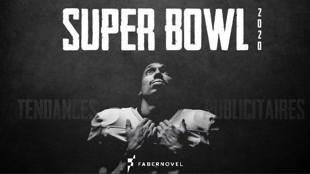 Fabernovel analyse les tendances publicitaires du super bowl de 2020