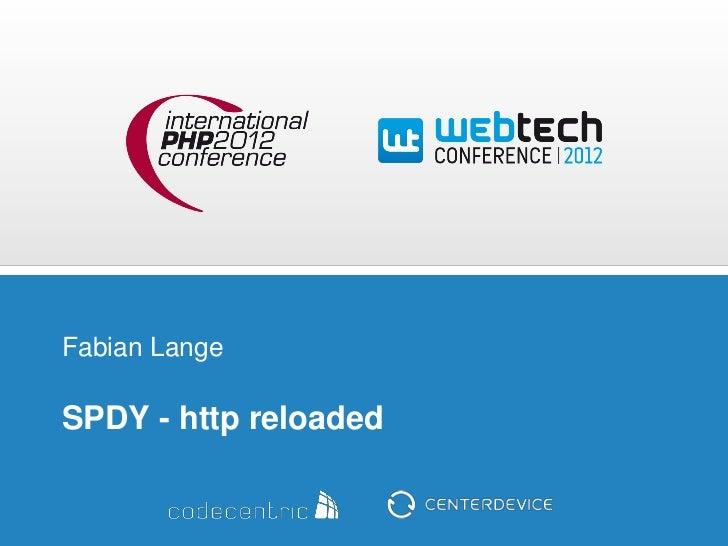 Fabian LangeSPDY - http reloaded