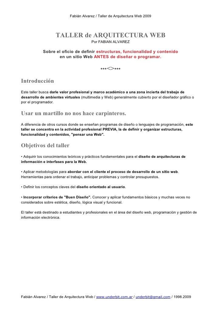 Fabián Alvarez / Taller de Arquitectura Web 2009                          TALLER de ARQUITECTURA WEB                      ...