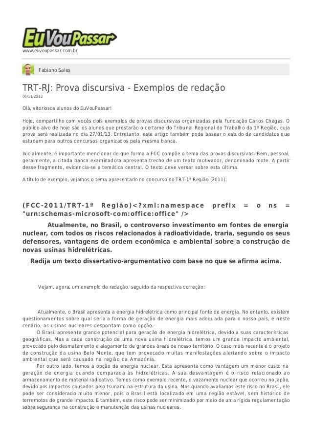 www.euvoupassar.com.br Fabiano Sales TRT-RJ: Prova discursiva - Exemplos de redação 06/11/2012 Olá, vitoriosos alunos do E...