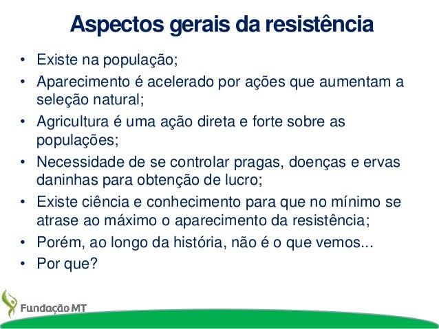 Manejo da resistência: uma visão prática Slide 2
