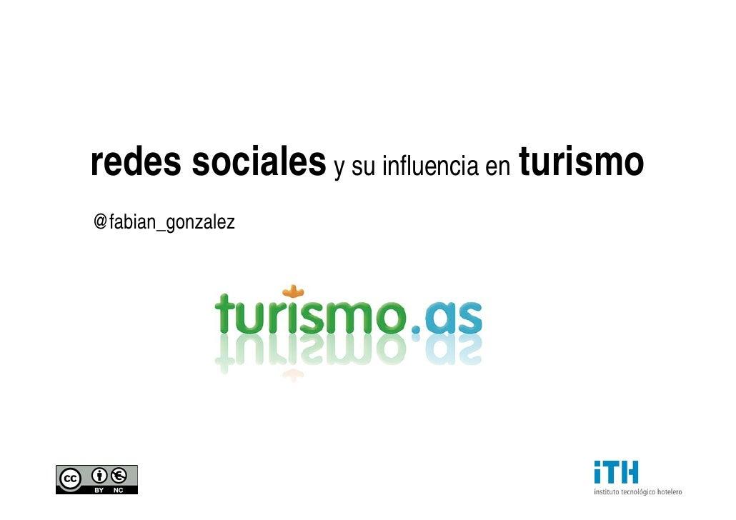 redes sociales  y su influencia en   turismo @fabian_gonzalez