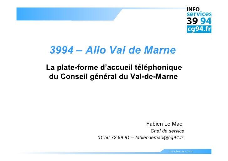 AT6 - Mettre en place un numéro unique - CG Val de Marne
