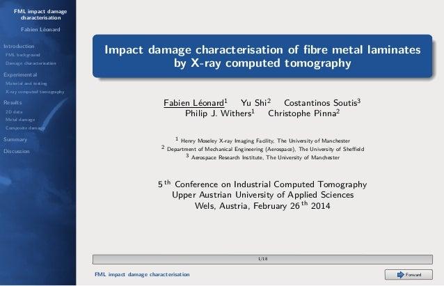 FML impact damage characterisation Fabien Léonard Introduction FML background Damage characterisation  Impact damage chara...